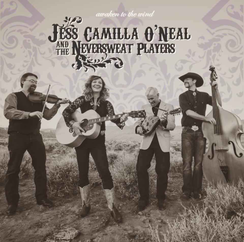 Jess Camilla O'Neal & The Neversweat Players